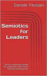 Semiotics for Leaders: The Exa-Leadership Model for Leadership and Human Potential Development (English Edition)