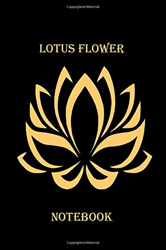 LOTUS FLOWER NOTEBOOK: Floral black notebook to write in, lined pages, perfect gift for any lotus flower lover, for men women who love the symbolic lotus flower