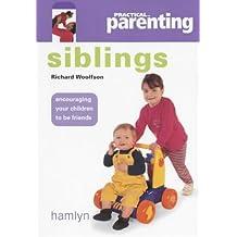 "Siblings (""Practical Parenting"")"