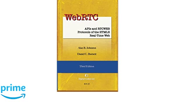 Webrtc apis and rtcweb protocols pdf