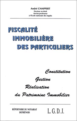 FISCALITE IMMOBILIERE DES PARTICULIERS