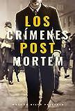 Los crímenes post mortem: (Misterio histórico)
