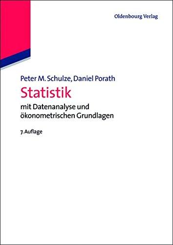 Statistik: mit Datenanalyse und ökonometrischen Grundlagen