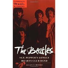 The Beatles: Sgt. Pepper's Lonely (Cambridge Music Handbooks)