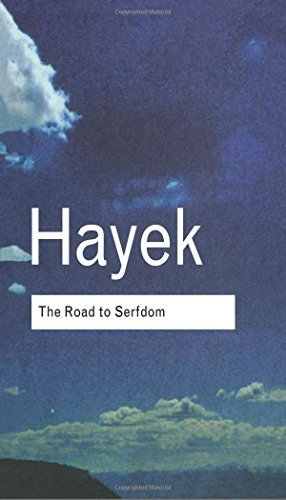 The Road to Serfdom (Routledge Classics) by F.A. Hayek (2001-05-17)