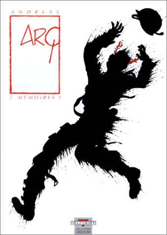 Arq, tome 3 : mémoires, tome 2