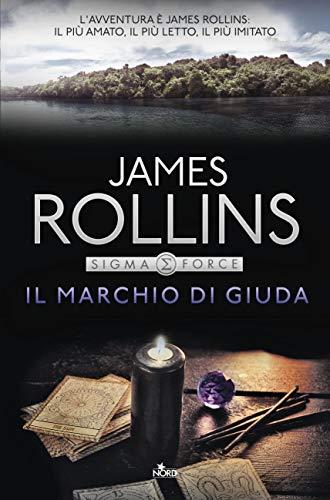 Il marchio di Giuda: Un'avventura della Sigma Force (Italian Edition)