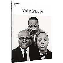 Vision & Justice: Aperture 223 (Aperture Magazine) (2016-04-26)