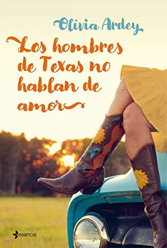 Los hombres de Texas no hablan de amor (Volumen independiente)