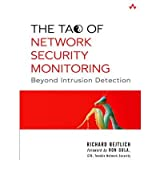 By Richard Bejtlich ( Author ) [ Tao of Network Security Monitoring: Beyond Intrusion Detection By Jul-2004 Paperback
