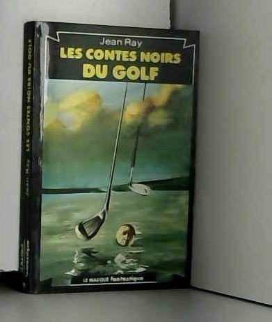 Les Contes noirs du golf (Le Masque)