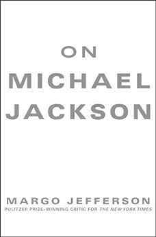 On Michael Jackson par [Jefferson, Margo]