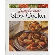 Betty Crocker's Slow Cooker Cookbook by Betty Crocker (1999-08-01)