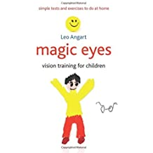 Magic Eyes: Vision Training for Children by Leo Angart (2015-06-30)