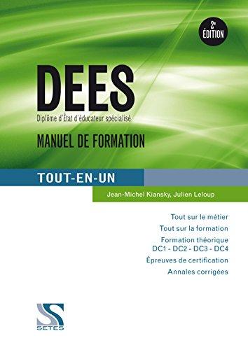 DEES manuel de formation tout en un - 2e édition
