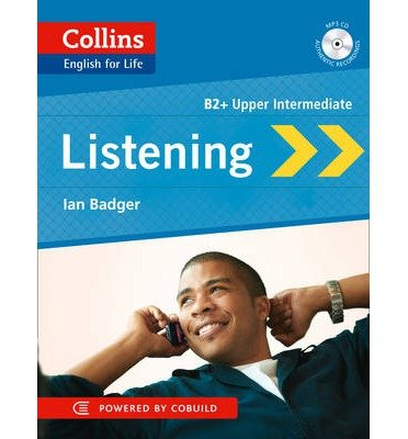 [(Collins English for Life: Listening B2: B2)] [ By (author) Ian Badger...