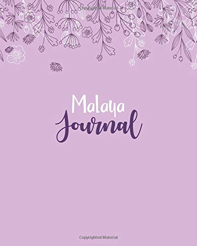 Malaya Journal: 100 Lined Sheet 8x10 inches for Write, Record, Lecture, Memo, Diary, Sketching and Initial name on Matte Flower Cover , Malaya Journal Malaya Cover
