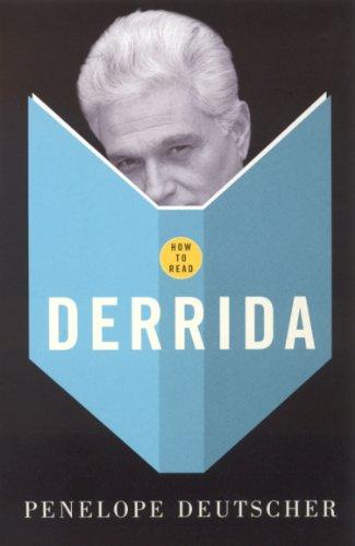 How To Read Derrida por Penelope Deutscher
