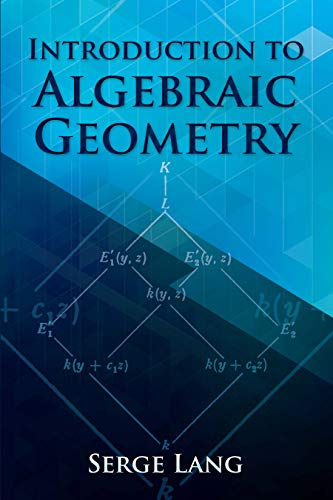 Introduction to Algebraic Geometry (Dover Books on Mathematics)