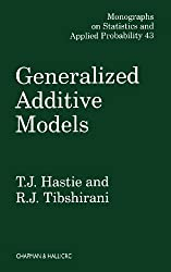 Generalized Additive Models (CRC Monographs on Statistics & Applied Probability (Hardcover))