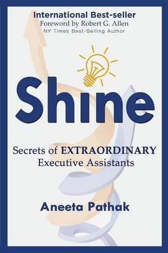 Shine Secrets Of Extraordinary Executive Assistants
