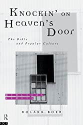 Knockin' on Heaven's Door: The Bible and Popular Culture (Biblical Limits)