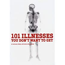 101 Illnesses You Don't Want to Get