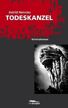 TODESKANZEL: Kriminalroman