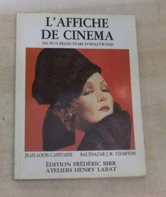 L'Affiche de cinéma (Collection Cin...