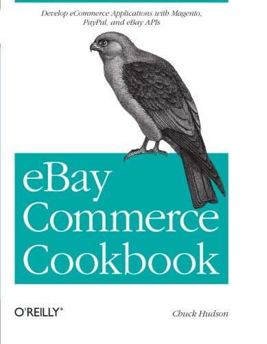 ebay-commerce-cookbook-using-ebay-apis-paypal-magento-and-more