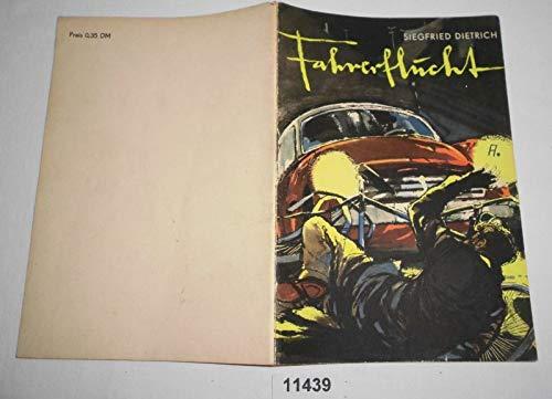 Bestell.Nr. 911439 Fahrerflucht (Kleine Erzählerreihe - Blaulicht Heft 9)