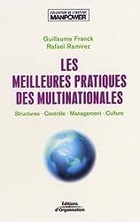 Les Meilleures Pratiques des multinationales : Structures - Contrôle - Management - Culture