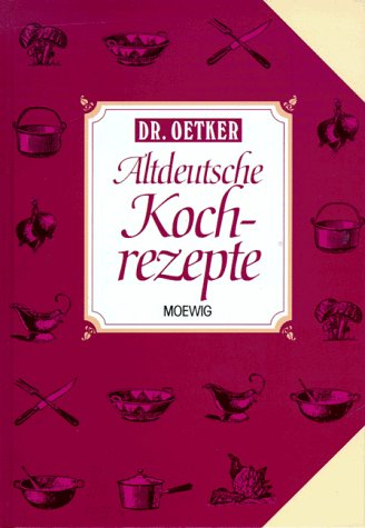 Altdeutsche Kochrezepte