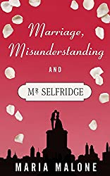 Marriage, Misunderstanding and Mr Selfridge (A Harry Selfridge Novel Book 2)