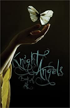 Knight Angels: Book of Life (Book Three) (Knight Angels Series) by [Ebner, Abra]