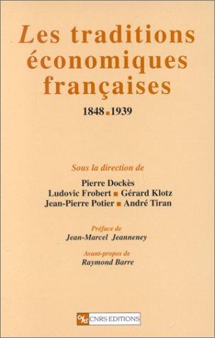 Traditions économiques françaises, 1848-1939