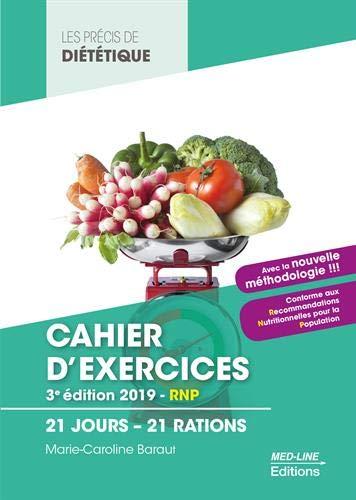 Cahier d'exercices BTS Diététique : 21 jours - 21 rations