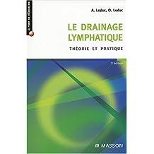 Le drainage lymphatique: Théorie et pratique