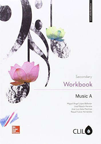 Secondary Workbook. Music A. CLIL