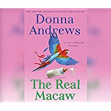 The Real Macaw (Meg Langslow Mysteries, Band 13)