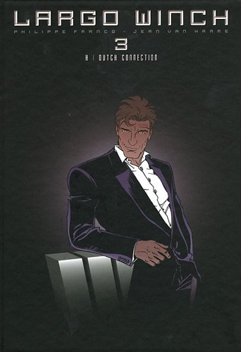 Largo Winch : diptyque, Tome 3 : H ; Dutch Connection