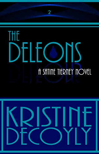 Book cover image for The Deleons: Satine Tierney: Book 2