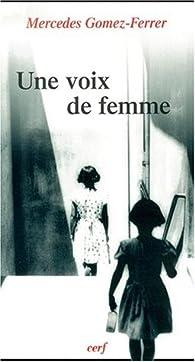 Une voix de femme par Mercedes Gomez-Ferrer
