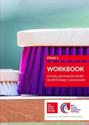 BHS Stage 1 Workbook: A study and revision aid for the BHS Stage 1 assessment (BHS Workbook) (English Edition) por British Horse Society