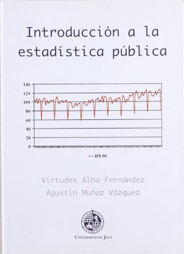 Intoducción a la estadística pública (Colección Techné)