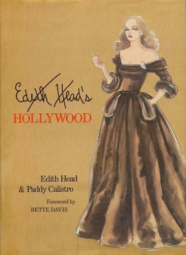 Edith Head's Hollywood (Hollywood Kostüm Designer)