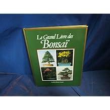 Le grand livre des bonsai