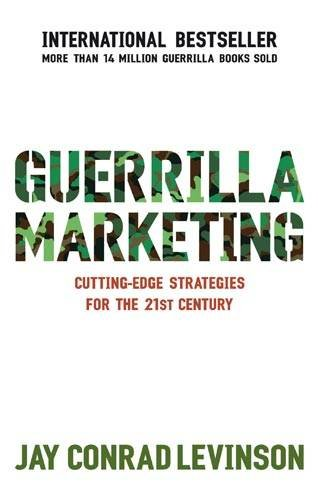guerrilla-marketing-cutting-edge-strategies-for-the-21st-century