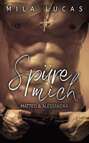 Spüre mich: Matteo & Alessandra von [Lucas, Mila]