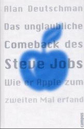 Das unglaubliche Comeback des Steve Jobs (Blauer Umschlag): Wie er Apple zum zweiten Mal erfand Ams Apple